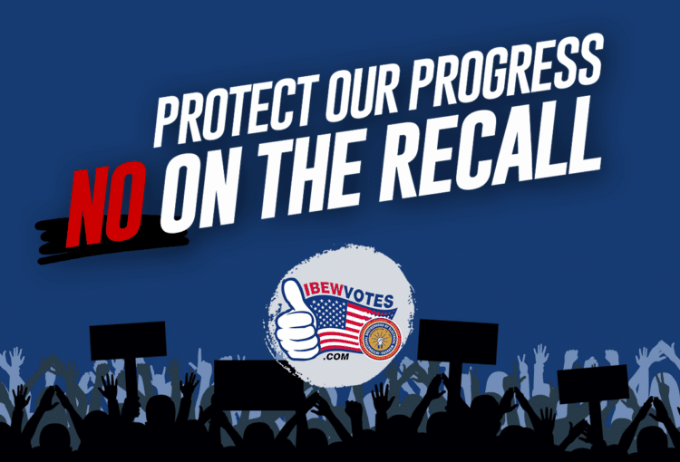 VOTE NO ON THE ANTI-UNION RECALL by Sept. 14th!